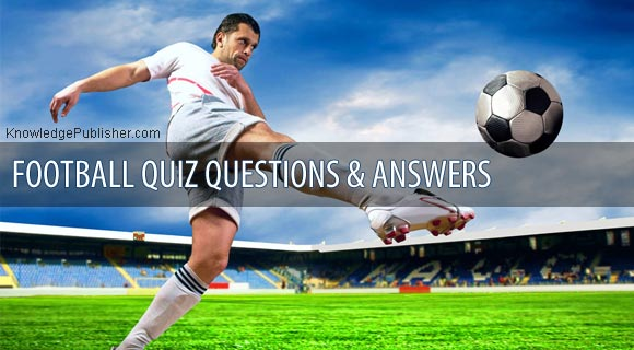 Football Quiz Questions with Answers