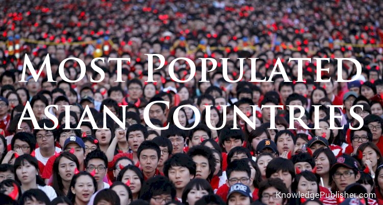 Most Populated Countries in Asia