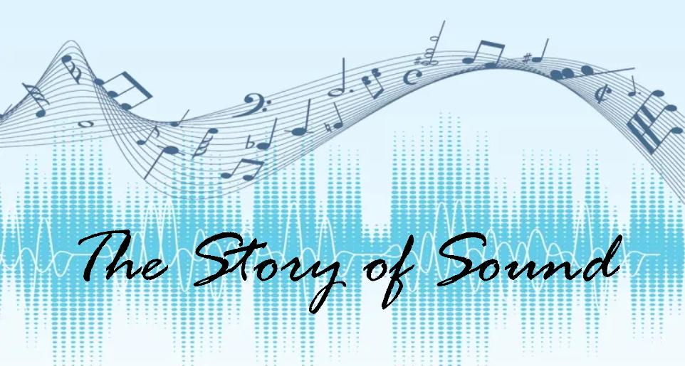 The Story of Sound
